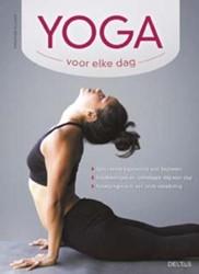 Yoga voor elke dag -opbouwende yogasessies voor be ginners - Yogahoudingen en -oe Villiers, Christine