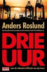 Drie uur Roslund, Anders