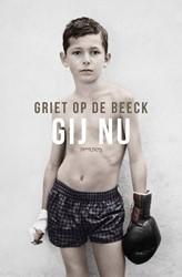 Gij nu Beeck, Griet Op de