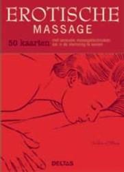 Erotische massage - 50 kaarten -50 kaarten met sensuele massag etechnieken om in de stemming O'Shea, Debbie
