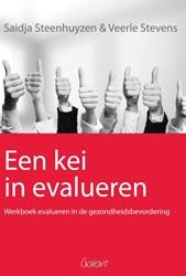 Een kei in evalueren -werkboek evalueren in de gezon dheidsbevordering Steenhuyzen, Saidja