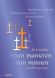 Seven manieren van minnen -gewikt en gewogen Malfliet, Rudi
