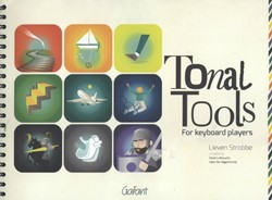 Tonal tools for keyboard players -for keyboard players Strobbe, Lieven