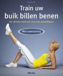 Train uw buik billen benen -de ultieme work-out voor een d roomfiguur - met coretraining Winkler, Nina