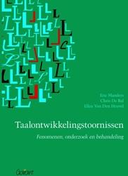 Taalontwikkelingsstoornissen -fenomenen, onderzoek en behand eling Manders, Eric