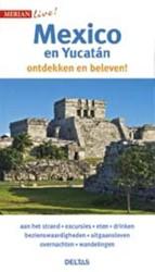 Merian live - Mexico en Yucatan -Mexico en Yucatan ontdekken en beleven!