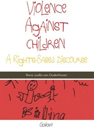 Violence against children -a rights-based discourse Oudenhoven, Rona Jualla van