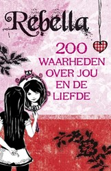 Rebella -200 waarheden over jou en de l iefde Weidner, Julia