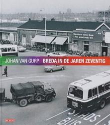 Breda in de jaren zeventig Gurp, J. van