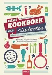 Basiskookboek voor studenten -zodat je ook zonder je moeder kunt overleven! Williams, Alastair