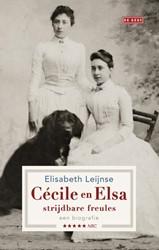 Cecile en Elsa, strijdbare freules op=op -een biografie librisspecial maart 2018 Leijnse, Elisabeth