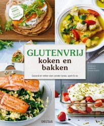 Glutenvrij koken en bakken -gezond en lekker eten zonder t arwe, spelt & co Schafer, Christiane