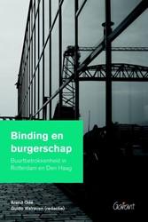 Binding en burgerschap -buurtbetrokkenheid in Rotterda m en Den Haag