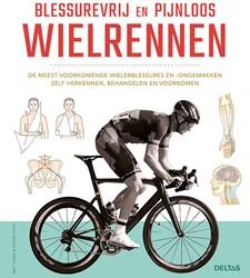 Blessurevrij en pijnloos wielrennen -De meest voorkomende wielerble ssures en -ongemakken zelf her Rabin, Matt