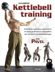Handboek Kettlebell training TSATSOULINE, PAVEL