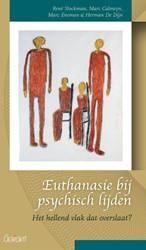 Euthanasie bij psychisch lijden - Reeks -het hellend vlak dat overslaat ? Stockman, Rene