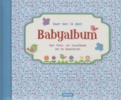 Daar ben ik dan! - Babyalbum blauw -een foto- en invulboek om te k oesteren ZNU