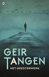 Het meesterwerk Tangen, Geir