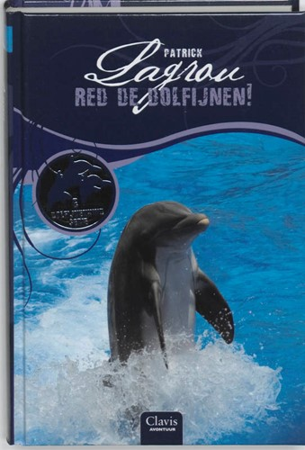 Red de dolfijnen! Lagrou, Patrick