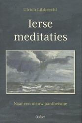 Ierse meditaties -naar een nieuw pantheisme Libbrecht, Ulrich