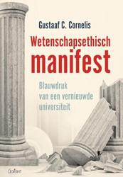 Wetenschapsethisch manifest -Blauwdruk van een vernieuwde u niversiteit Cornelis, Gustaaf C.