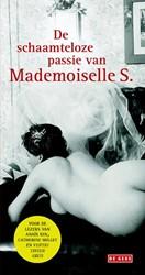 De schaamteloze passie van Mademoiselle Mademoiselle S.