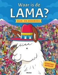 Waar is de Lama? Kijk-en zoekboek -Zoek de lama - Het allerleukst e zoekboek voor echte speurneu