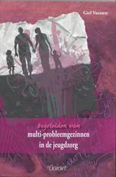 Begeleiden van multi-probleemgezinnen in Vaessen, G.