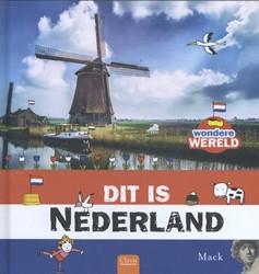 Dit is Nederland (Wondere wereld) Mack