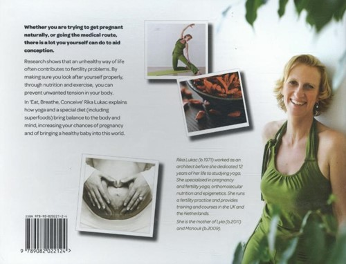 Eat, breathe, conceive -getting pregnant with fertilit y yoga & nutrition Lukac, Rika-2