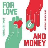 For Love and Money -New Illustration Farrelly, Liz