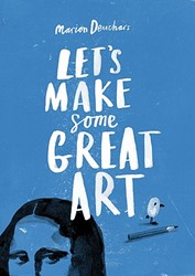 Let's Make Some Great Art Deuchars, Marion