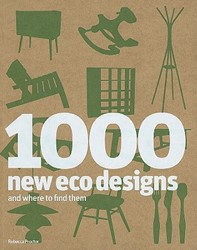 1000 New Eco Designs -And Where to Find Them Proctor, Rebecca