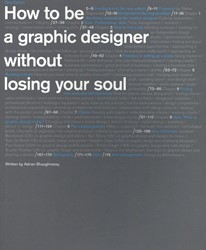 How to be a Graphic Designer...2nd editi Shaughnessy, Adrian