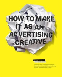 How to Make It as an Advertising Creativ Veksner, Simon