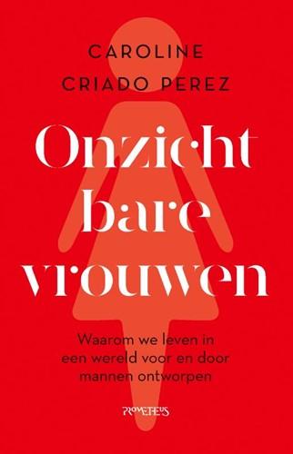 Onzichtbare vrouwen Perez, Caroline Criado