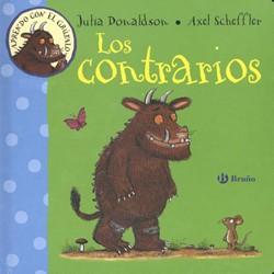 Aprendo con el Grufalo. Los Contrarios Julia Donaldson