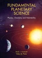 Fundamental Planetary Science -Physics, Chemistry, and Habita bility Lissauer, Jack
