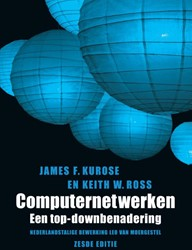 Computernetwerken, 6e editie -een top-down benadering Kurose, James F.