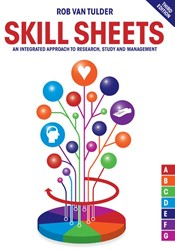 Skill Sheets, 3rd edition -An Integrated Approach to Rese arch, Study and Management Tulder, Rob van