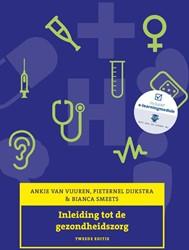 Inleiding tot de gezondheidszorg Vuuren, Ankie van