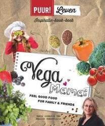 PUUR! Leven: Vegamama -feel good food for family and friends; inspiratie kook boek Schonewille, Pauline