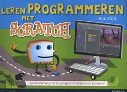 Leren programmeren met Scratch -spelenderwijs leren programmer en voor kinderen Ford, Ron