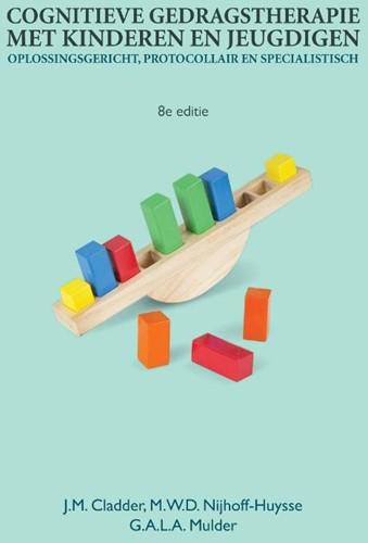 Cognitieve gedragstherapie met kinderen -Oplossingsgericht, protocollai r, en specialistisch Cladder,, J.M.