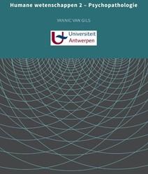 Humane wetenschappen 2 - Psychopathologi -universiteit Antwerpen, REVAKI Van Gils, Yannic