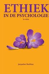 Ethiek in de psychologie, 2e editie met Rothfusz, Jacqueline