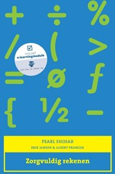 Zorgvuldig rekenen, met Expert College t -inclusief e-learningmodule Dat zal je leren.nl Shihab, Pearl