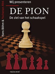 Wij presenteren de pion -de ziel van het schaakspel Bohm, Hans