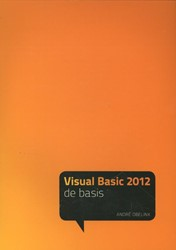 De Basis Visual Basic 2012 - de basis -de basis Obelink, Andre