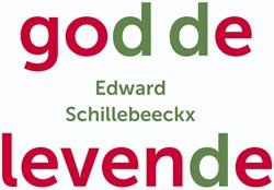 God de levende -Essays over geloof, cultuur en politiek Schillebeeckx, Edward